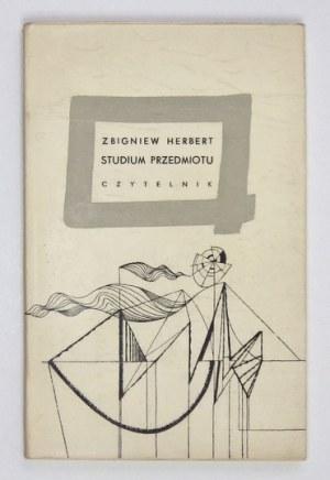 HERBERT Zbigniew - Studium przedmiotu. Warszawa 1961. Czytelnik. 16d, s. 83, [3]. brosz.,...