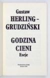 G. Herling-Grudziński - Godzina cieni. 1991. Z podpisem autora.