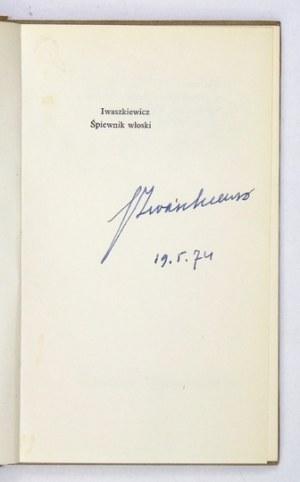 IWASZKIEWICZ J. – Śpiewnik włoski. 1972. Wyd. I z odręcznym podpisem autora.