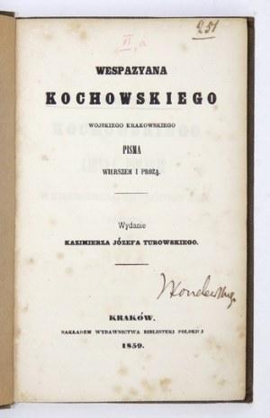 KOCHOWSKI Wespazjan - Pisma wierszem i prozą. [T. 1]. Kraków 1859. Wydawnictwo Biblioteki Polskiej. 8, s. 328; 143, [1],...