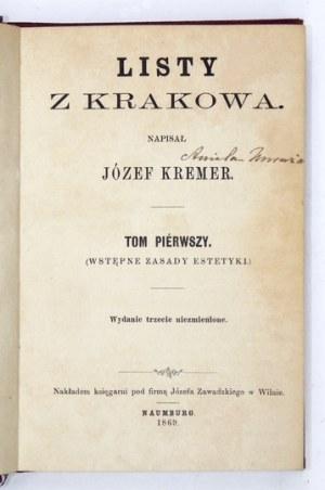 KREMER Józef - Listy z Krakowa. Wyd. III niezmienione. T. 1-3. Naumburg 1869. Nakładem księgarni pod firmą Józefa Zawadz...