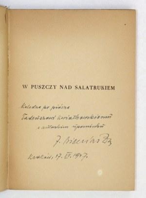 J. Bieniasz - W puszczy nad Salatrukiem. 1947. Z dedykacją autora.