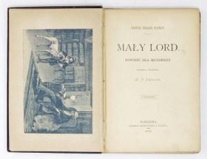 F. H. Burnett - Mały lord. 1889. Pierwsze polskie wydanie