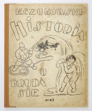 CZUKOWSKI K[orniej] - Historja o brudasie. Kinematograf dla dzieci. Warszawa 1929. Bibljot. Groszowa. Polska Druk....