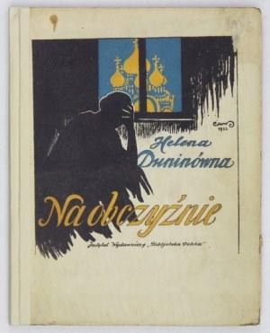 DUNINÓWNA Helena - Na obczyźnie. Z ilustracjami Mikołaja Wisznickiego. Warszawa [1923]....