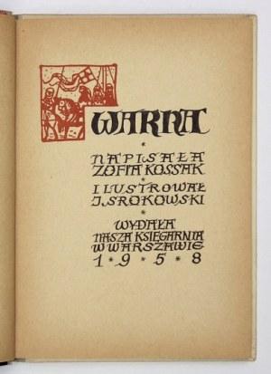 KOSSAK Zofia - Warna. Ilustrował J[erzy] Srokowski. Warszawa 1958. Nasza Księgarnia. 8, s. 113, [2, tabl. 4. opr....