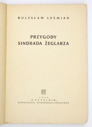 LEŚMIAN Bolesław - Przygody Sindbada Żeglarza. Ilustracje i okładka Mieczysława Piotrowskiego. Warszawa 1950....