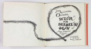 OSIECKA Agnieszka - Wzór na diabelski ogon. Opracowanie graficzne Bohdan Butenko. Warszawa 1974. Nasza Księgarnia....