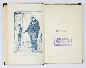 PERZYŃSKI Włodzimierz - Uczniaki. Z 4 rysunkami i okładką Kamila Mackiewicza. Warszawa [1929]. Gebethner i Wolff....