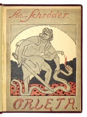 SCHRÖDER Artur - Orlęta. (Z walk lwowskich). Wyd. II. Lwów 1919. H. Altenberg, E. Wende i S-ka. 16d, s. 64. opr....