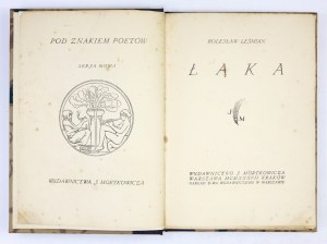 LEŚMIAN Bolesław - Łąka. Warszawa-Kraków 1937. J. Mortkowicz. 8, s. 192, [4]. opr. nieco późn. ppł....
