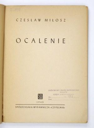 MIŁOSZ Czesław - Ocalenie. Warszawa 1945. Czytelnik. 8, s. 154, [4]. brosz.