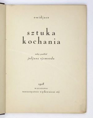 OWIDJUSZ - Sztuka kochania. Wolny przekład Juljana Ejsmonda. Warszawa 1928. Tow. Wyd.