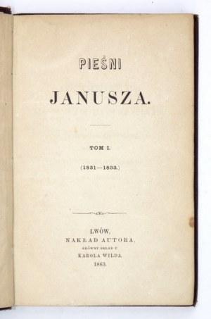 W. Pol - Pieśni Janusza. T. 1-3. 1863. Pierwsze wydanie całości.