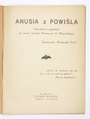 [WIĘCKUS Teodor] - Anusia z Powiśla. Prawdziwa opowieść ze starej kroniki Warszawy A. Wóycickiego. Oprac....