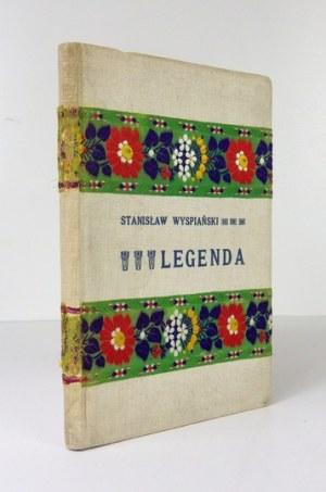 Pierwsze wydanie Legendy II Wyspiańskiego.