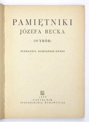BECK Józef - Pamiętniki ... (Wybór). Tłum. Aleksander Ewert. Warszawa 1955. Czytelnik. 8, s. 174, [2]....