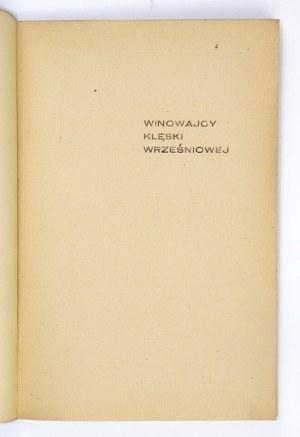 ELMER Benedykt - Winowajcy klęski wrześniowej. Warszawa 1946. Wiedza. 8, s. 62. brosz.