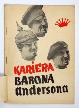 GRABIEC M. - Kariera barona Andersona. Warszawa [1947]. Wyd.