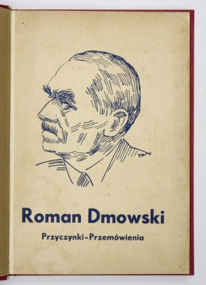 ROMAN Dmowski. Przyczynki, przemówienia. Poznań [ca 1934]. Nakł.