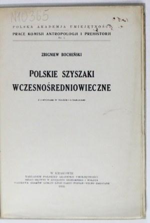 BOCHEŃSKI Zbigniew - Polskie szyszaki wczesnośredniowieczne. Z 3 rycinami w tekście i 4 tablicami. Kraków 1930. PAU....