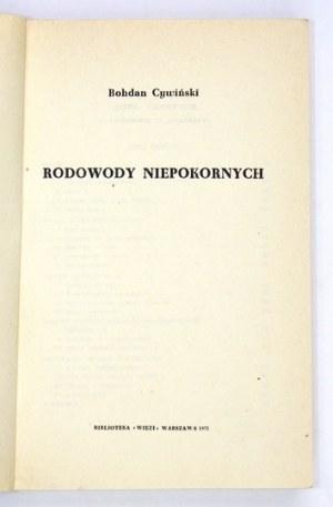 CYWIŃSKI Bohdan - Rodowody niepokornych. Warszawa 1971. Znak. 16d, s. 519, [1]. brosz. Biblioteka