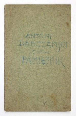 DĄBCZAŃSKI Antoni - ... i jego pamiętnik. (z portretem). Lwów 1912. Nakł.