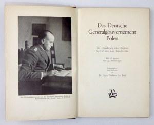DU PREL Max - Das Deutsche Generalgouvernement Polen. Ein Überblick über Gebiet,...