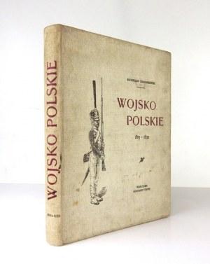 GEMBARZEWSKI Bronisław - Wojsko Polskie, Królestwo Polskie 1815-1830. Opracował i rysował .....