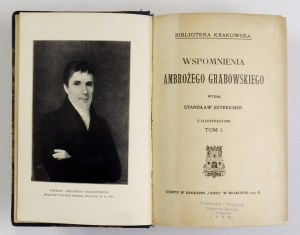 GRABOWSKI Ambroży - Wspomnienia ... Wydał Stanisław Estreicher. Z illustracyami. T. 1-2. Kraków 1909. Nakł....