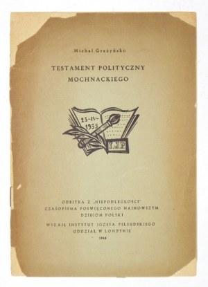 GRAŻYŃSKI M. – Testament polityczny Mochnackiego. 1949. Z dedykacją autora.