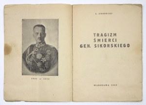 L. Grodecki -Tragizm śmierci gen. Sikorskiego. 1943. Wyd. konspiracyjne.