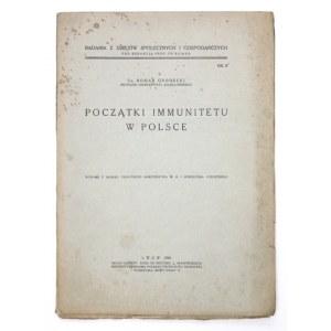 GRODECKI Roman - Początki immunitetu w Polsce. Lwów 1930. Kasa im. Mianowskiego. 4, s. [4], 96....