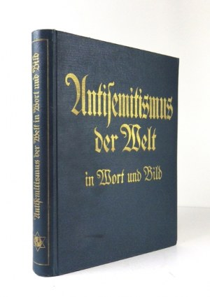 PUGEL Theodor - Antisemitismus der Welt in Wort und Bild. Der Weltstreit um die Judenfrage. Hrsg. von ......