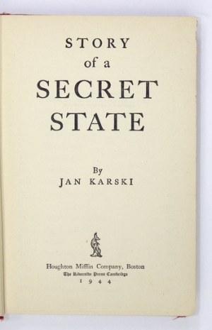 KARSKI Jan - Story of a Secret State. Boston [USA] 1944. Houghton Mifflin Company. 16d, s. VI, 391. opr. oryg....