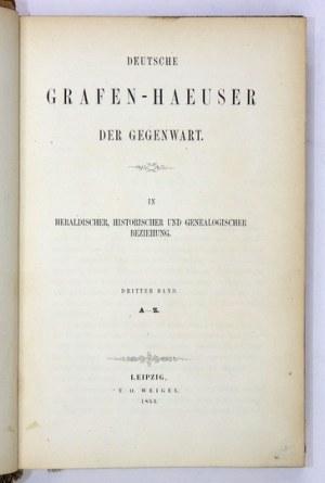 KNESCHKE Ernst Heinrich - Deutsche Grafen-Haeuser der Gegenwart inheraldischer, historischer und genealogischerBeziehu...