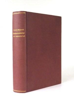 KORWIN-MILEWSKI Hipolit - Siedemdziesiąt lat wspomnień (1855-1925). Poznań 1930. J. Jachowski. 8, s. VIII, 600, [2]...
