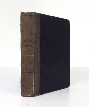 [LELEWEL Joachim] - Dzieje Polski które stryj synowcom swoim opowiedział. Wyd. VI. Wrocław 1849. Z. Schletter. 16d,...
