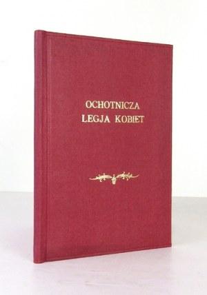 Ochotnicza Legja Kobiet. Szkic historyczny. 1921. Dodano dokumenty jednej z legionistek.