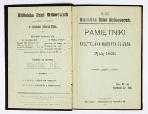 OLIZAR Narcyz - Pamiętniki kasztelana ... Rok 1831. Cz. 1-2. Warszawa 1907. Druk. E. Nicz i S-ka. 16d, s. 139, [4];...
