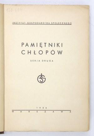 PAMIĘTNIKI chłopów. Serja 2. Warszawa 1936. Druk. Gospodarcza. 4, s. XVI, 895, [8]....