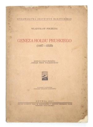 POCIECHA Władysław - Geneza hołdu pruskiego (1467-1525). Rozprawa z pracy zbiorowej