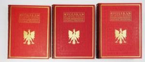 POLSKA, jej dzieje i kultura od czasów najdawniejszych do chwili obecnej. T. 1-3. Warszawa [1928-1932]. Nakł....