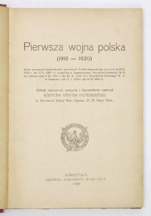 POMARAŃSKI Stefan - Pierwsza wojna polska (1918-1920). Zbiór wojennych komunikatów prasowych Sztabu Generalnego (za czas...