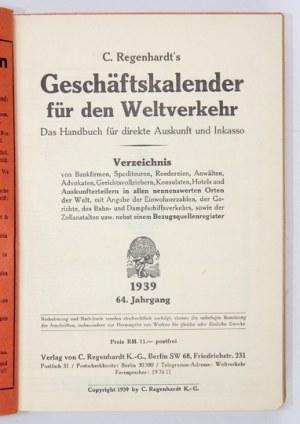 C. REGENHARDT'S Geschäftskalender für den Weltverkehr. Das Handbuch für direkte Auskunft und Inkasso. Verzeichnis vo...