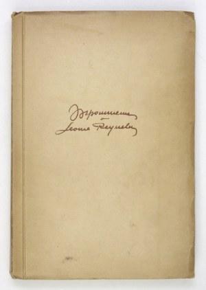 [REYNEL Leon]. Wspomnienia o ... Warszawa [1933]. Druk. J. Zielony i S-ka. 8, s. 225, [2], tabl. 4....