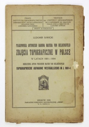SAWICKI Ludomir - Pułkownika Antoniego barona Mayera von Heldensfeld zdjęcia topograficzne w Polsce w latach 1801-...
