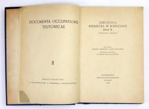 SERWAŃSKI Edward, TRAWIŃSKA Irena - Zbrodnia niemiecka w Warszawie 1944 r. Zeznania - zdjęcia. Opracowali ......