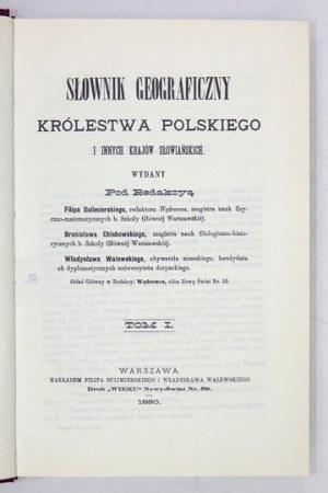 SŁOWNIK geograficzny Królestwa Polskiego i innych krajów słowiańskich. T. 1-15 [w 16 wol.]. Warszawa 1986-1987....