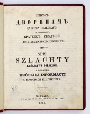 Spis szlachty Królestwa Polskiego, z dodaniem krótkiej informacyi o dowodach szlachectwa....